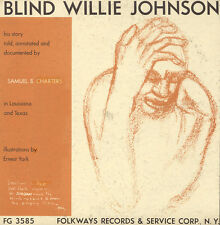 Blind Willie Johnson - His Story Told, Annotated and Documented [New CD]