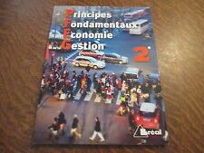 principes fondamentaux de l'economie et de la gestion 2e - JEAN-CLAUDE DROUIN