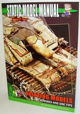 Static Model Manual VOL 7 - Step By Step, Painting Models, 101 Tips         New