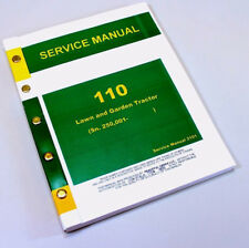 SERVICE MANUAL FOR JOHN DEERE 110 LAWN and GARDEN TRACTOR REPAIR TECHNICAL