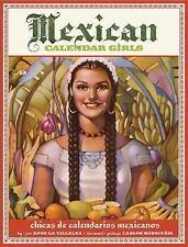 Mexican Calendar Girls: Chicas de calendarios Mexicanos, Angela Villalba, New Bo