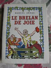1946 Le brelan de joie Arnac très jolies illustrations couleurs caricature N°