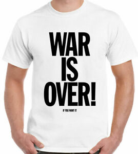 John Lennon T-Shirt War Is Over If You Want It To Be Mens Inspired The Beatles