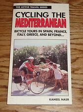 Active Travel Series Cycling The Mediterranean Book Kameel Nasr