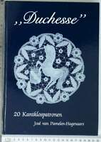DUCHESSE KANT 1991 PAMELEN-HAGENAARS DUTCH TECHNIQUE PATTERNS BOOK DENTELLE LACE