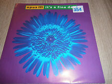"Opus III-IT 's A Fine Day - 7"" Vinyl single"