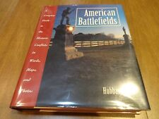 American Battlefields: A Complete Guide to the Historic Conflicts in Words...