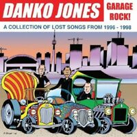 DANKO JONES - GARAGE ROCK! A COLLECTION OF LOST SONGS FROM 1996-  VINYL LP NEW