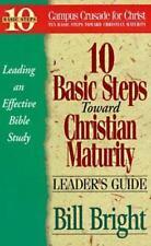 10 Basic Steps Toward Christian Maturity Leader's Guide Ten Basic Steps