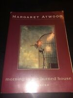 Morning in the Burned House by Atwood, Margaret