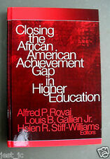 Closing the African American Achievement Gap In Higher Education Alfred P Rovai