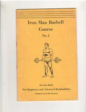 Original Rare Iron Man Barbell Course #1 Peary Rader bodybuilding booklet 34 pg
