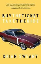 Buy the Ticket, Take the Ride by Brian Sweany Paperback Book (English)