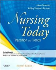 Nursing Today : Transitions and Trends by JoAnn Zerwekh and...