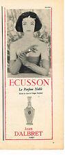 PUBLICITE ADVERTISING  1957   JEAN D'ALBRET  parfum ECUSSON