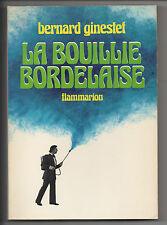 GINESTET Bernard La Bouillie Bordelaise CHÂTEAU MARGAUX MÉDOC BORDEAUX 1975 VIN