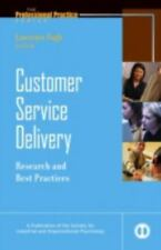 Customer Service Delivery: Research and Best Practices (J-B SIOP Professional Pr