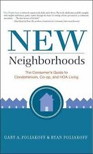 New Neighborhoods: The Consumer's Guide to Condominium, Co-op, and HOA Living, G