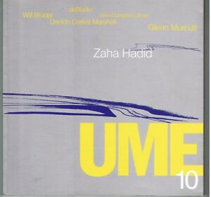 UME 10 International Architecture SCARCE Australian Magazine Zaha Hadid, Murcutt