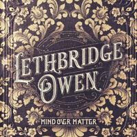 Lethbridge Owen : Mind Over Matter CD (2019) ***NEW*** FREE Shipping, Save £s