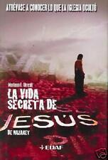 La vida secreta de Jesus de Nazaret  - NEW - Hard Cover - SPANISH