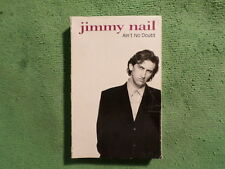 Jimmy Nail. Ain't No Doubt. Cassette Single. 1992. Made In Australia