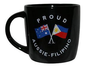 PROUD AUSSIE - FILIPINO TEA COFFEE MUG AUSTRALIAN SOUVENIR GIFT PHILIPPINE BLACK
