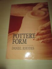 Pottery Form by Daniel Rhodes paperback book 2004