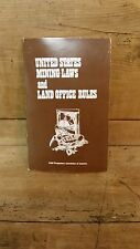 United States Mining Laws and Land Office Rules / Paperback /1981/ G.P.A.A.