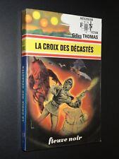 LA CROIX DES DÉCASTÉS - Gilles Thomas - 1977 - COLLECTION ANTICIPATION n°767