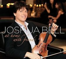 AT HOME WITH FRIENDS by Joshua Bell (CD, 2009, Sony Music Distribution)