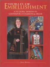 ~The World of Amazing Embellishment & Easy to Create Current Fashions Paperback!