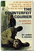 The Counterfeit Courier by James C. Sheers 1961 Dell Paperback B-186