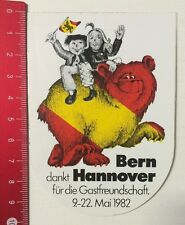 Aufkleber/Sticker: Bern Dankt Hannover Für Die Gastfreundschaft 1982 (060516175)