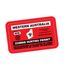 ZOMBIE HUNTING PERMIT WA JDM Sticker Decal Car  #0199A