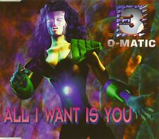 Maxi CD - 3-O-Matic - All I Want Is You - #A1880