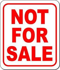 NOT FOR SALE Outdoor Metal sign