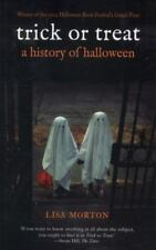Trick or Treat: A History of Halloween by Morton, Lisa