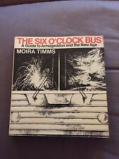 """1979 """"THE SIX O'CLOCK BUS"""" GUIDE TO ARMAGEDDON & NEW AGE THICK PAPERBACK BOOK"""