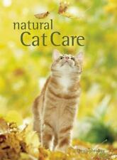 NEW Natural Cat Care By Christopher Day Hardcover Book FREE Shipping