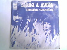 "SHUKI & AVIVA Signorina concertina 7"" ITALY UNIQUE PS"