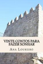 Vinte Contos para Fazer Sonhar by Ana Loureiro (2015, Paperback)
