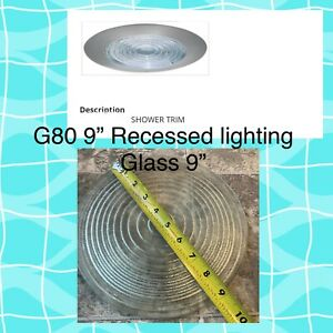 """G80 8""""-9"""" INCH RECESSED CAN LIGHT SHOWER TRIM GLASS CLEAR LENS FITS HALO JUNO"""
