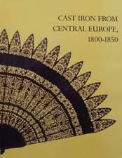 LIVRE/BOOK : FONTE - EUROPE CENTRALE 1800-1850 (cast iron,meuble de jardin ...