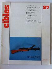 CIBLES n°97 du 01/1978; Révolver Slocum/ Carabine Simonov/ Cartouche 8x50 Lebel