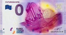 BILLET 0 ZERO EURO SOUVENIR TOURISTIQUE  FUTUROSCOPE 2016
