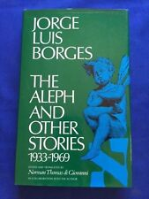 THE ALEPH AND OTHER STORIES. 1933-1969 - 1ST. AMERICAN ED. BY JORGE LUIS BORGES