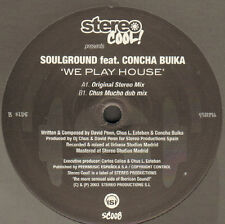 SOULGROUND - We Play House - Feat Concha Buika - Stereo Cool