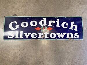 OLD ORIGINAL VINTAGE GOODRICH SILVERTOWNS TIRE SIGN