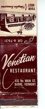 Venetian Restaurant 435 No. Main St Barre Vermont VT Vintage Matchcover